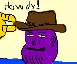Thanos but he is a yee haw now