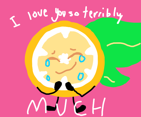 Lemon loves you