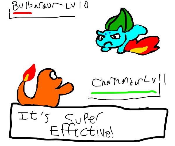 Ember is super effective against bulbasaur!