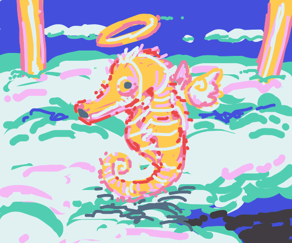 A holy seahorse in heaven