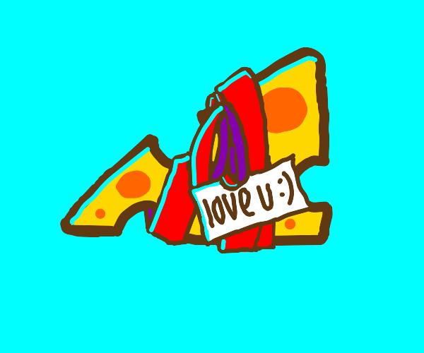 "Cheese wrapped w/ ribbon ""love u :)"" tag"