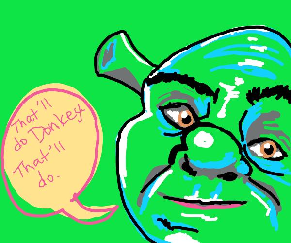 Shrek approves