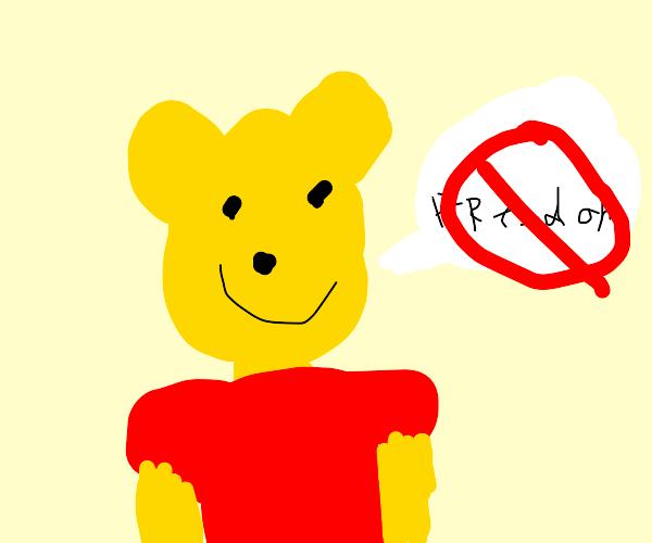 Winnie the Pooh says no to freedom