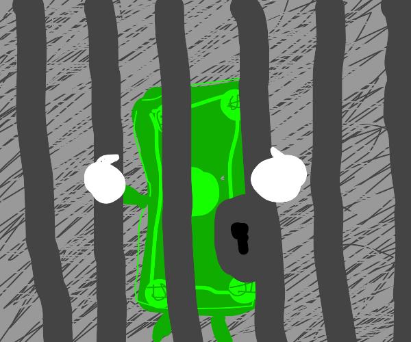 Money locked behind bars