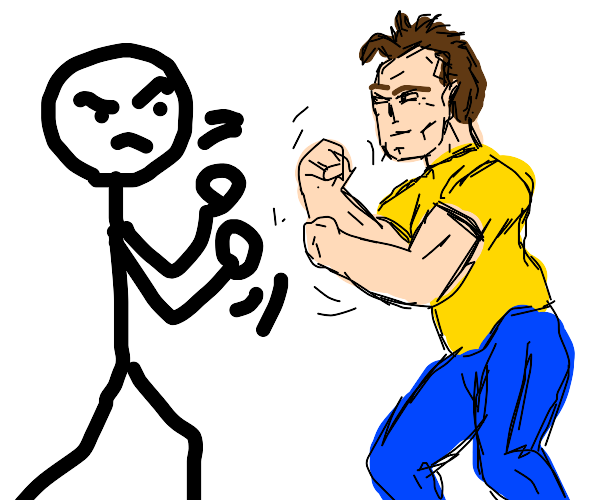 Stick man wants to fight normal man