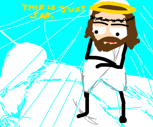 Jesus is not amused at all