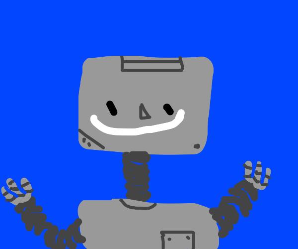 Robot is happy