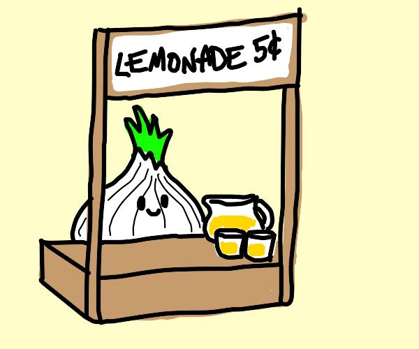 an onion runs a lemonade stand