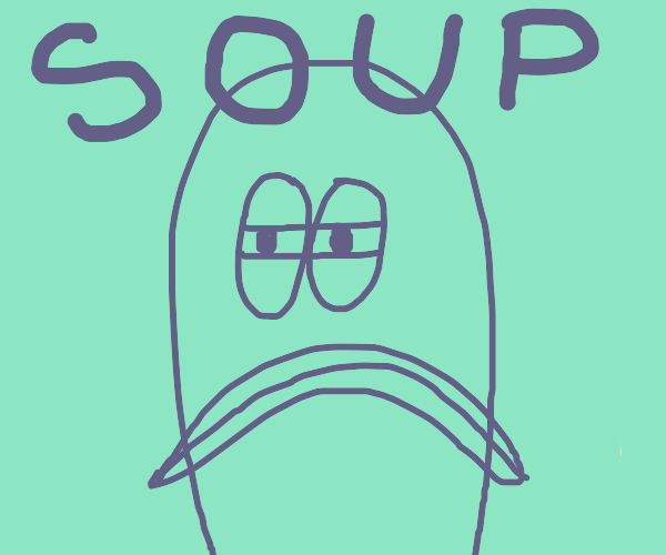 the fish from spongebob say soup