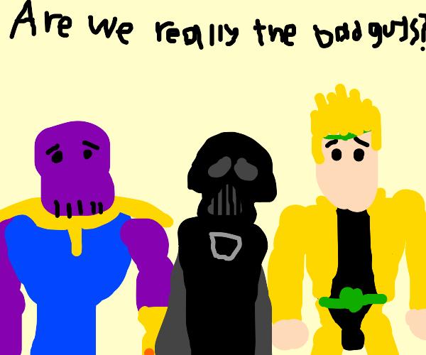 Are we the baddies?