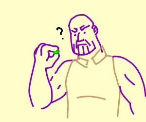 """Is this bean really magic?"" - Thanos"