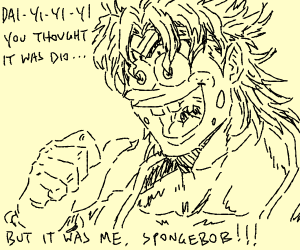 Spongebob As Dio