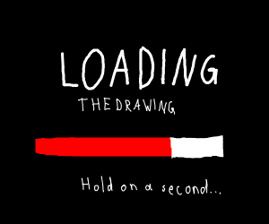 Drawing is loading