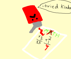 A ketchup does math bad but at least he tries