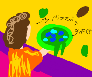 my pizza is green