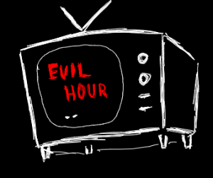 Evil Time on TV