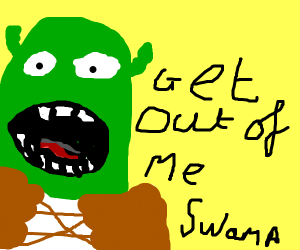 Shrek wants you to get out of his swamp