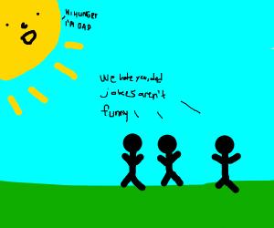 Sun makes a dad joke. Everyone hates him.