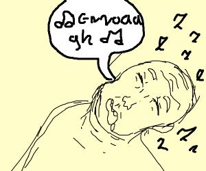 Musician Snoring