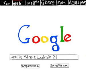 """Google search: """" who is Minnie Lalmin?"""""""