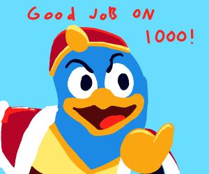 Congrats for 1000!!!