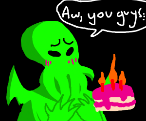 Cthulhu blushing at birthday cake