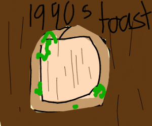 1990's French Toast