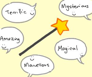 happy-sounding words describing a wand