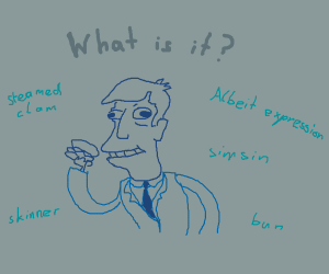 Steamed Hams but it's Drawful