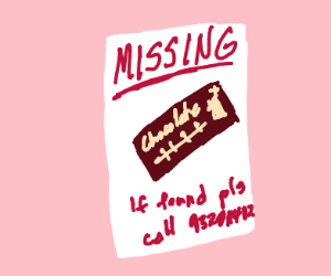 Missing poster for a box of chocolates