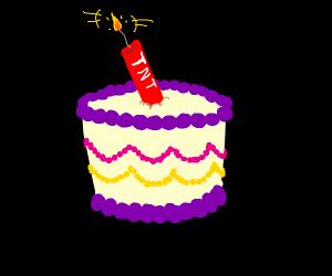 Exploding birthday cake.