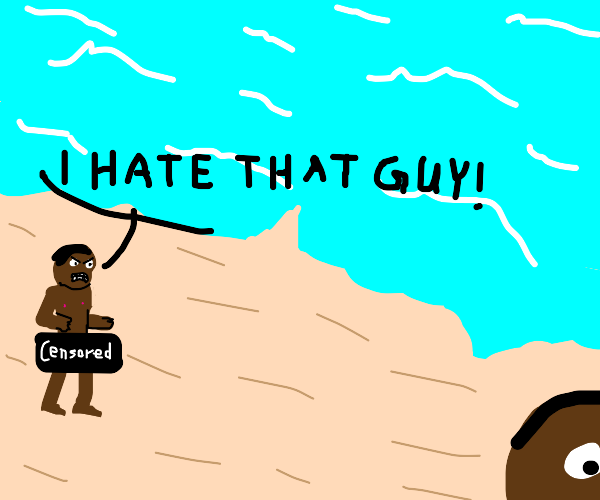 Guy naked at the beach and hates someone
