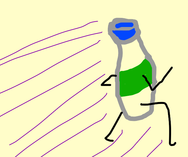bottle running for its life