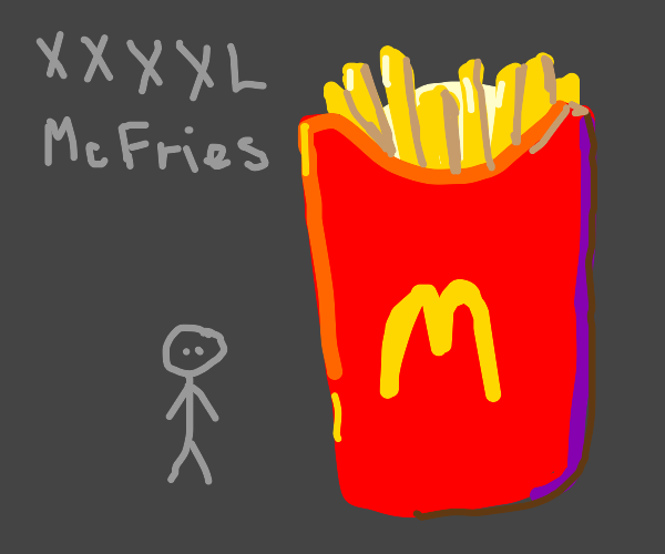 extra extra extra extra large Mcfries