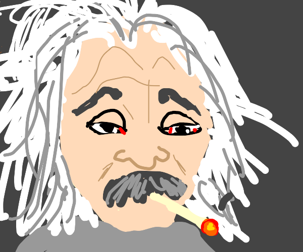 Einstein is a stoner