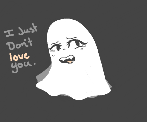 this ghost doesn't love you