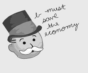 Monopoly man needs to save the economy
