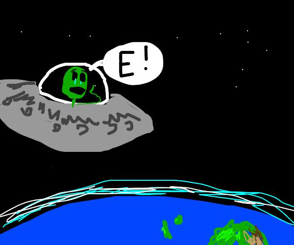 Alien screams E at the world but is sad