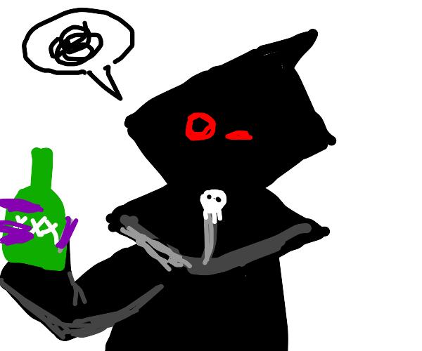 The Grim Reaper is drunk