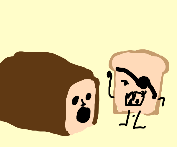Bread revenge