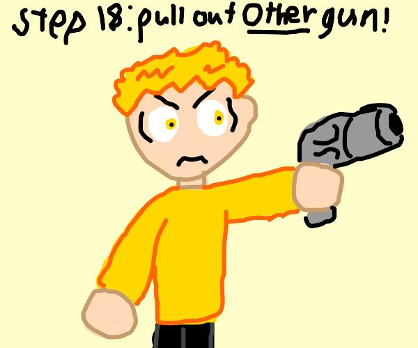 Step 17: Drop the gun