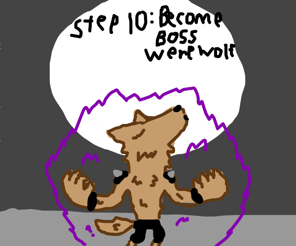 Step 9: call the wolves for backup