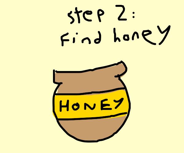 step 1:make bees