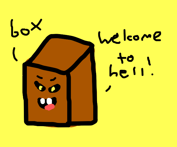 A box welcoming you to hell