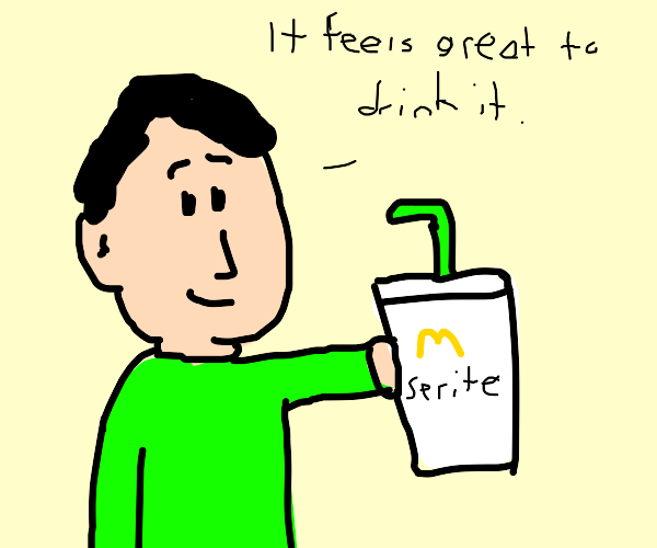 How it feels to drink McDonalds Sprite