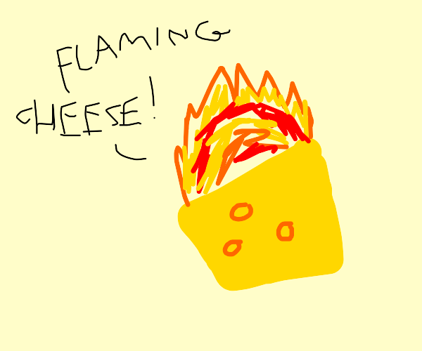 oh frick cheese on fire oh god oh heck