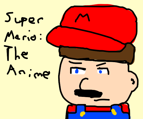 Super Mario But anime...