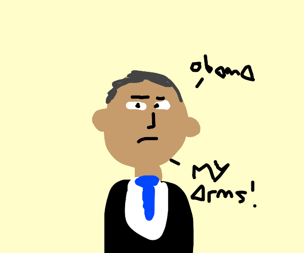 obama has his arms removed