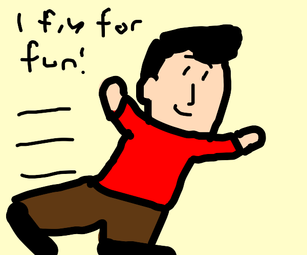 Someone is flying for fun