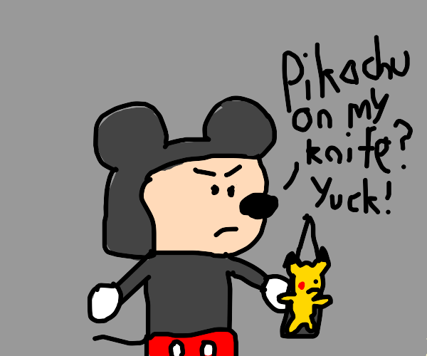 mickey mouse got some pikachu on his knife ew